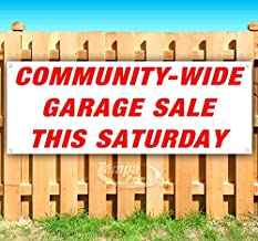 Community-Wide Garage Sale This Saturday 13 oz Heavy Duty Vinyl Banner Sign with Metal Grommets, New, Store, Advertising, Flag, (Many Sizes Available)