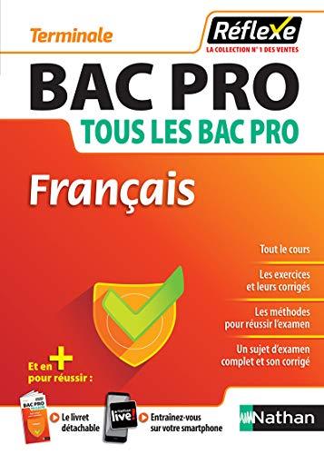 Français - Guide Reflexe - Tle Bac Pro - Bac Pro 2021