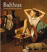 Balthus, jeunes filles aux chats de Sabine Rewald