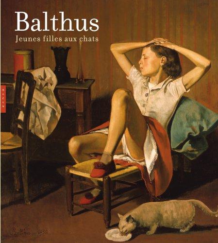 Balthus, jeunes filles aux chats