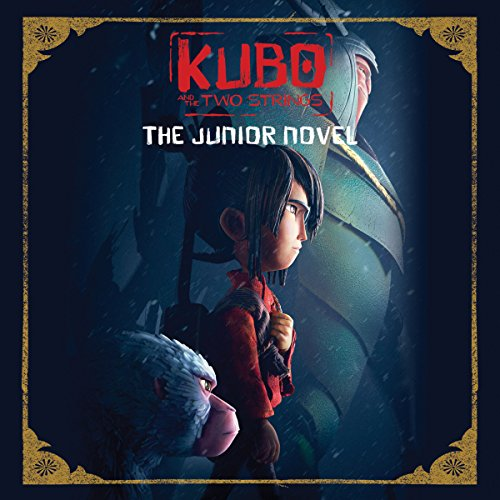 Kubo and the Two Strings: The Junior Novel audiobook cover art