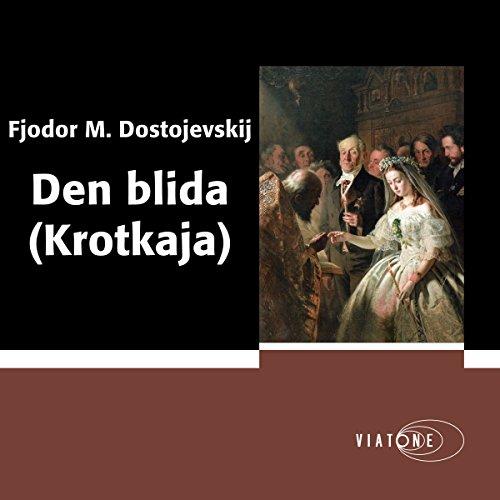 Den blida (Krotkaja) [A Gentle Spirit] audiobook cover art