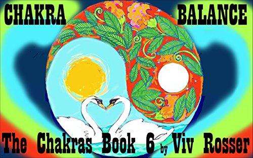 The Chakras (Book 6) - Chakra Balance