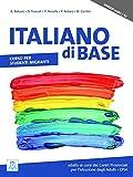 Italiano di base. Corso per studenti migranti (Pre-A1/A2) - Paola Perrella