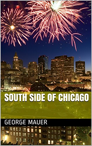 SOUTH SIDE OF CHICAGO (English Edition)