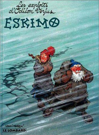 LES EXPLOITS D'ODILON VERJUS TOME 3 : ESKIMO