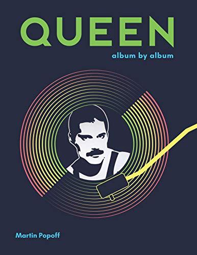 Popoff, M: Queen: Album by Album