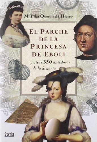 Parche De La Princesa De Eboli,El (Cronica (styria))