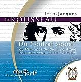 Du contrat social ou principes du droit politique - 1 CD Mp3 - Texte intégral lu par Eric Herson-Macarel - Alexis Brun Productions - 30/08/2010