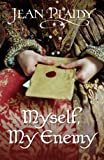 Myself, My Enemy: (Queen of England Series) (Queens of England series Book 1) (English Edition)