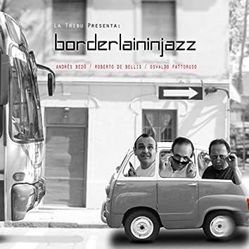Borderlineinjazz