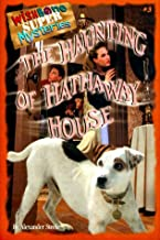The Haunting of Hathaway House (Wishbone Super Mysteries)
