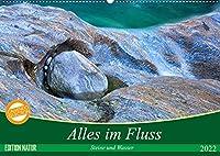 Alles im Fluss - Steine und Wasser (Wandkalender 2022 DIN A2 quer): Abstrakte Natur-Kunst aus dem Verzasca-Tal im Tessin (Monatskalender, 14 Seiten )
