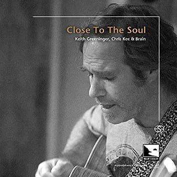 Close To The Soul (Audiophile Edition SEA)