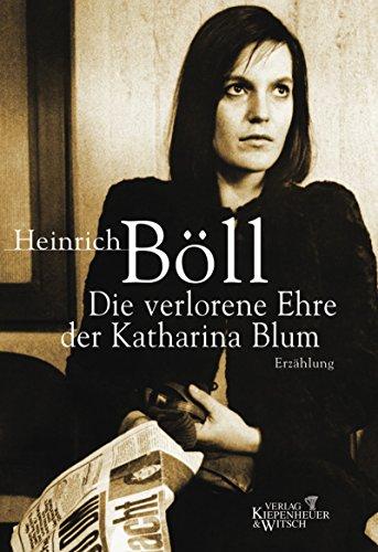 Buchseite und Rezensionen zu 'Die verlorene Ehre der Katharina Blum' von Heinrich Böll