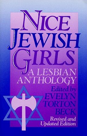 Nice Jewish Girls: A Lesbian Anthology