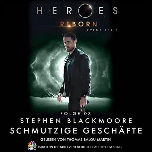 Schmutzige Geschäfte (Heroes Reborn 3) Titelbild