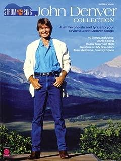 John Denver Collection: Strum & Sing: Just the Chords and Lyrics to Your Favorite John Denver Songs (Strum & Sing: Guitar, Vocal)