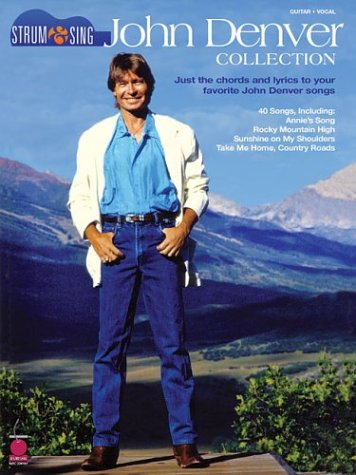 John Denver Collection: Just the Chords and Lyrics to Your Favorite John Denver Songs