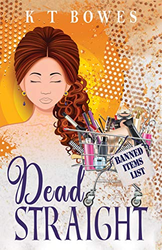 Dead Straight (The Curly Fan Club Book 1)