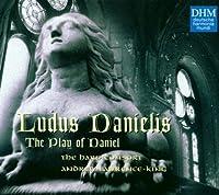 Ludus Danielis: Play of Daniel by BACH CARL PHILIPP EMMANUEL