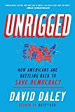 Unrigged: How Americans Are Battling Back to Save Democracy the from michigan May, 2021