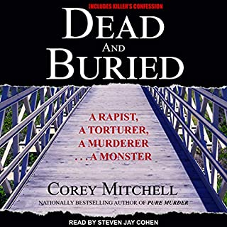 Dead and Buried                   Written by:                                                                                                                                 Corey Mitchell                               Narrated by:                                                                                                                                 Steven Jay Cohen                      Length: 11 hrs and 53 mins     Not rated yet     Overall 0.0