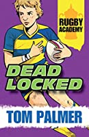 Deadlocked (Rugby Academy)
