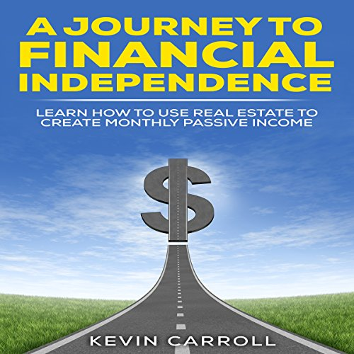 A Journey to Financial Independence audiobook cover art