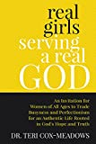 Real Girls Serving a Real God: An Invitation for Women of All Ages to Trade Busyness and Perfectionism for an Authentic Life Rooted in God's Hope and Truth (English Edition)