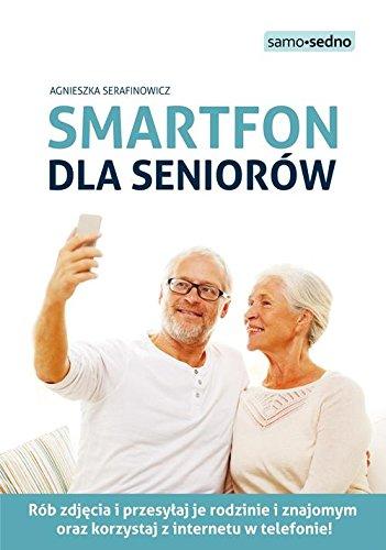 Smartfon dla seniorow