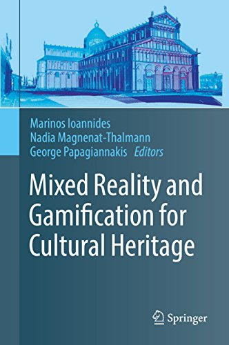 Mixed Reality and Gamification for Cultural Heritage (English Edition)