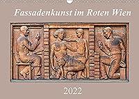 Fassadenkunst im Roten Wien (Wandkalender 2022 DIN A3 quer): Kunstgalerie der Arbeiter (Monatskalender, 14 Seiten )