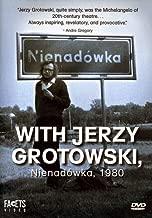 With Jerzy Grotowski, Nienadowka 1980