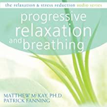 Progressive Relaxation (Relaxation & Stress Reduction (Audio))