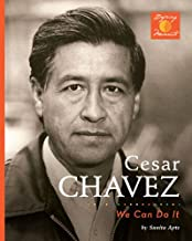 Cesar Chavez: We Can Do It! (Defining Moments)