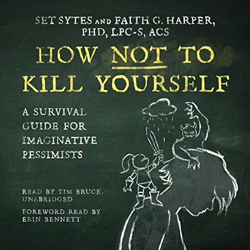 How Not to Kill Yourself audiobook cover art