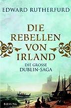 Rebels of Ireland, The: The Dublin Saga