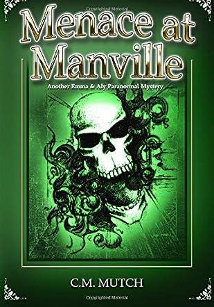 Menace at Manville