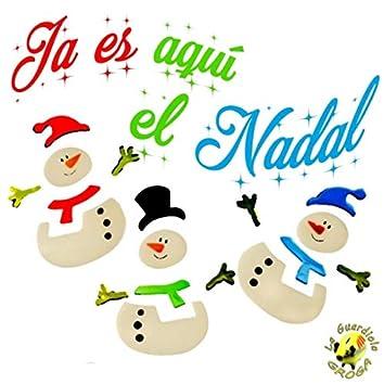 Ja Es Aquí el Nadal