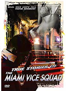 True Stories of The Miami Vice Squad [DVD]