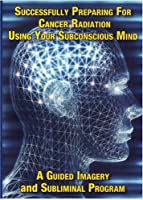 Successfully Preparing for Cancer Radiation Using [DVD] [Import]