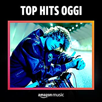 Top Hits - Oggi