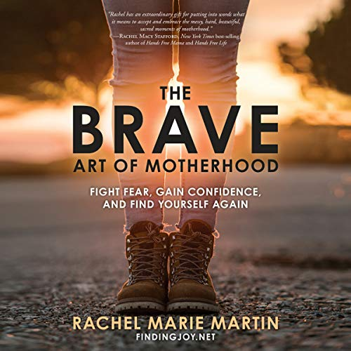 The Brave Art of Motherhood audiobook cover art