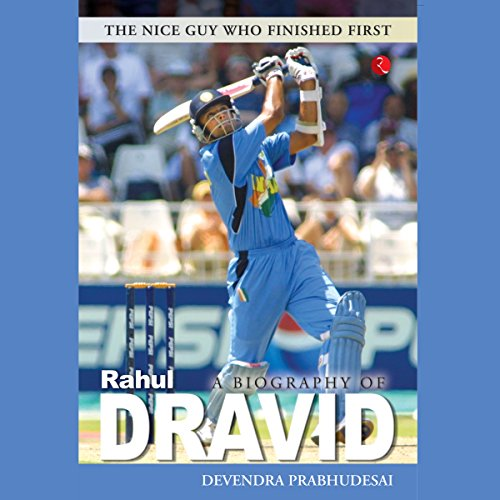 A Biography of Rahul Dravid audiobook cover art