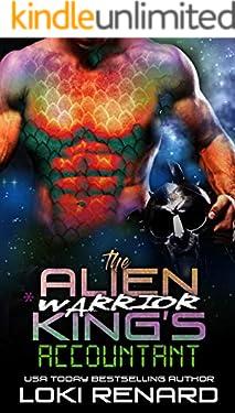 The Alien Warrior King's Accountant (Royal Aliens)