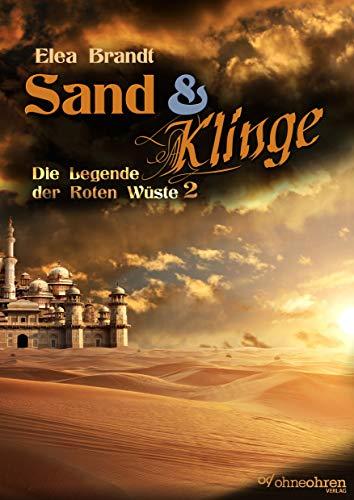 Sand & Klinge: Die Legende der Roten Wüste 2 (Sand & ...)