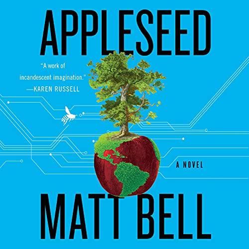 Appleseed: A Novel