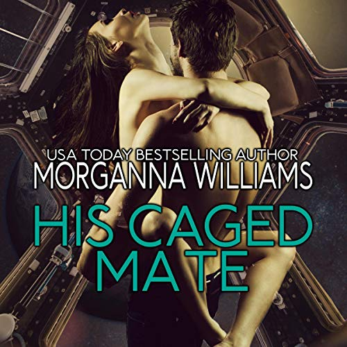 His Caged Mate audiobook cover art
