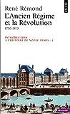 Introduction à l'histoire de notre temps, tome 1 - L'Ancien Régime et la Révolution, 1750-1815 - Seuil